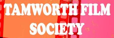 TAMWORTH FILM SOCIETY: Screening Sunday & Wednesday